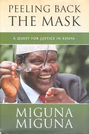 Kenya's Changed: Dismissing the Backlash on Miguna'sPersonality