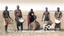 "RHYTHM ""FOLI"" THERE IS NO MOVEMENT WITHOUT RHYTHM – A Great Documentary"