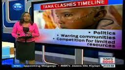 Tana Clashes Timeline